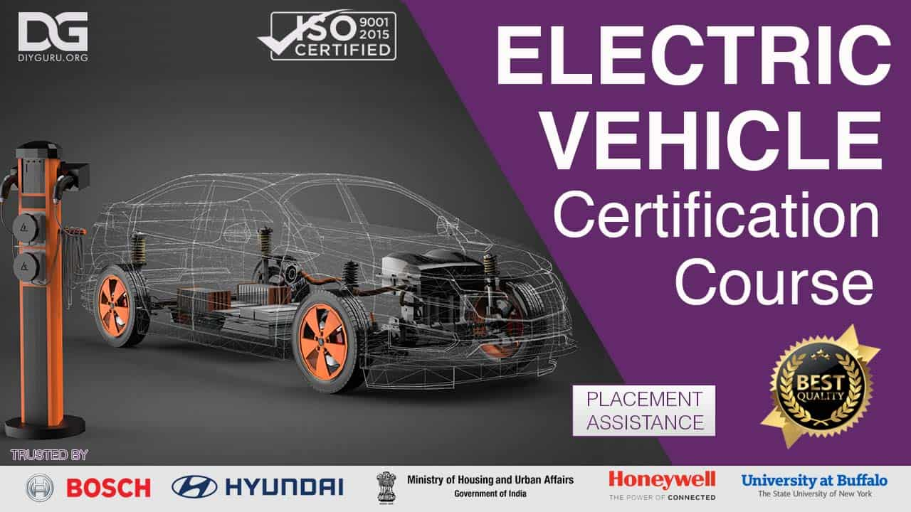 Electric Vehicle Engineering Certification Course Diyguru