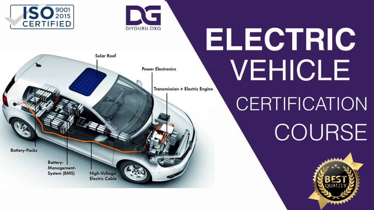 Electric Vehicle Course : (Future Mobility) Certification