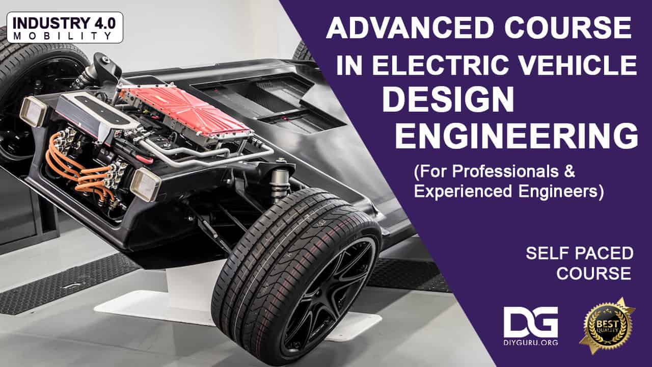 Advanced Electric Vehicle Design Engineering Certification Course