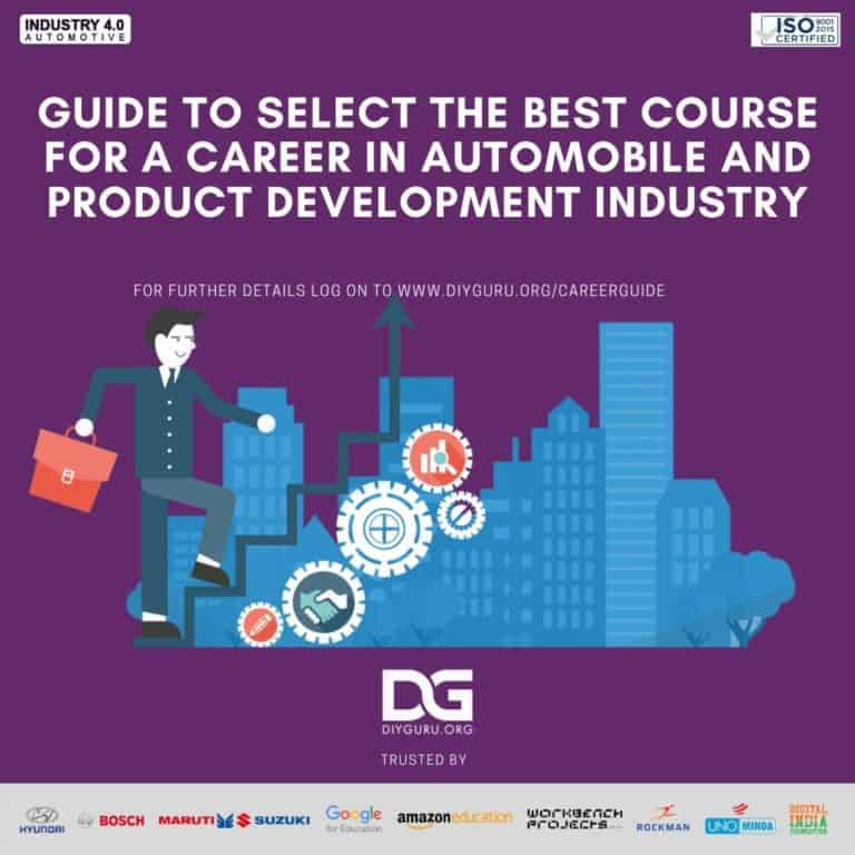Guide to select the best course for a career in Automotive and Product Development Industry.