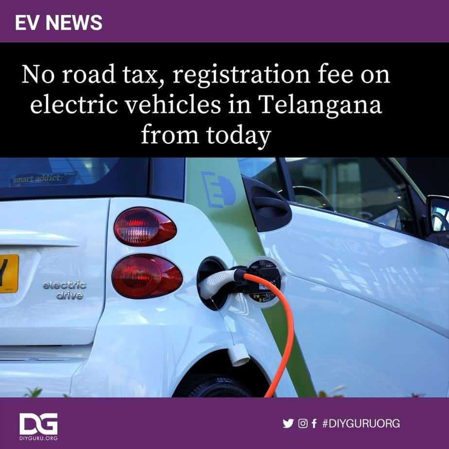 No road tax, registration fee on electric vehicles in Telangana from today